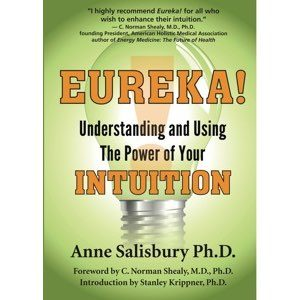 Eureka! Understanding and Using the Power of Your Intuition, Paperback